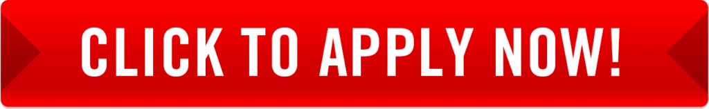 Apply Now! Get Approved Today!