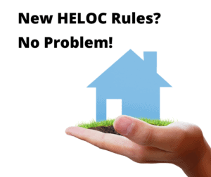 New HELOC Rules
